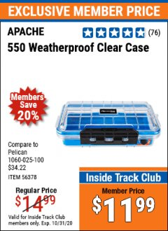 Harbor Freight ITC Coupon 550 APACHE WEATHERPROOF CLEAR CASE Lot No. 56378 Expired: 10/31/20 - $11.99