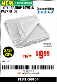 "Harbor Freight Coupon 14"" X 13"" WHITE SHOP TOWELS PACK OF 50 Lot No. 56325 Expired: 1/26/20 - $9.99"