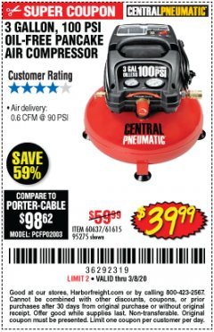 Harbor Freight Coupon 3 GALLON, 100 PSI OILLESS PANCAKE AIR COMPRESSOR Lot No. 95275/60637/69486/61615 Expired: 3/8/20 - $39.99