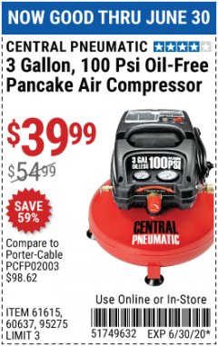Harbor Freight Coupon 3 GALLON, 100 PSI OILLESS PANCAKE AIR COMPRESSOR Lot No. 95275/60637/69486/61615 Expired: 6/30/20 - $39.99