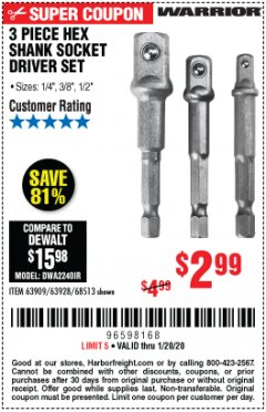Harbor Freight Coupon 3 PIECE HEX SHANK SOCKET DRIVER SET Lot No. 63909/63928/68513 Expired: 1/20/20 - $2.99
