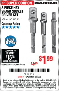 Harbor Freight Coupon 3 PIECE HEX SHANK SOCKET DRIVER SET Lot No. 63909/63928/68513 Expired: 3/22/20 - $1.99