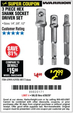 Harbor Freight Coupon 3 PIECE HEX SHANK SOCKET DRIVER SET Lot No. 63909/63928/68513 Valid Thru: 6/30/20 - $2.99