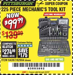 Harbor Freight Coupon PITTSBURGH 225PC MECHANICS TOOL KIT Lot No. 64367, 62664 EXPIRES: 6/30/20 - $99.99