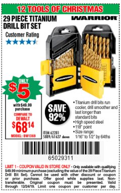 Harbor Freight Coupon $5 WARRIOR 29 PIECE TITANIUM DRILL BIT SET WHEN YOU SPEND $49.99 Lot No. 62281, 5889, 61637 Expired: 12/24/19 - $5