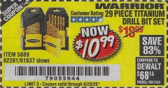 Harbor Freight Coupon $5 WARRIOR 29 PIECE TITANIUM DRILL BIT SET WHEN YOU SPEND $49.99 Lot No. 62281, 5889, 61637 EXPIRES: 6/20/20 - $10.99