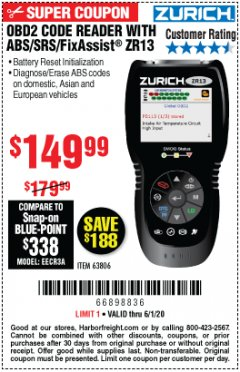 Harbor Freight Coupon OBD2 CODE READER WITH ABS/SRS/FIXASSIST ZR13 Lot No. 63806 EXPIRES: 6/30/20 - $149.99