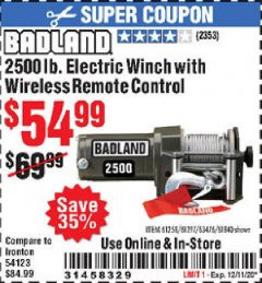 Harbor Freight Coupon BADLAND 2500 LB. ELECTRIC WINCH WITH WIRELESS REMOTE CONTROL Lot No. 61258/61297/64376/61840 Valid Thru: 12/11/20 - $54.99
