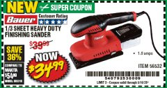 Harbor Freight Coupon BAUER 1/3 SHEET HEAVY DUTY FINISHING SANDER Lot No. 56532 Valid Thru: 6/30/20 - $34.99