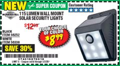 Harbor Freight Coupon 115 LUMEN WALL MOUNT SOLAR SECURITY LIGHTS Lot No. 56252,56330 EXPIRES: 6/30/20 - $8.99