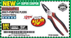 Harbor Freight Coupon DOYLE MULTI-PURPOSE PLIERS Lot No. 64868 EXPIRES: 6/30/20 - $16.99