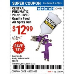 Harbor Freight Coupon 20 OZ, HVLP GRAVITY FEED SPRAY GUN Lot No. 67181/62300/47016 Valid: 1/11/21 1/28/21 - $12.99