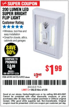 Harbor Freight Coupon 200 LUMEN LED SUPER BRIGHT FLIP LIGHT Lot No. 64189/64723/63922 Expired: 4/1/20 - $1.99