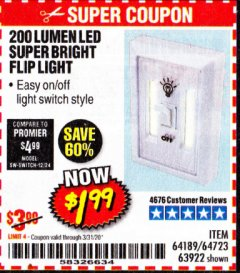 Harbor Freight Coupon 200 LUMEN LED SUPER BRIGHT FLIP LIGHT Lot No. 64189/64723/63922 Expired: 3/31/20 - $1.99