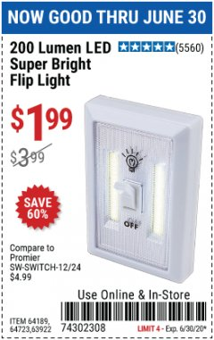 Harbor Freight Coupon 200 LUMEN LED SUPER BRIGHT FLIP LIGHT Lot No. 64189/64723/63922 Valid: 4/28/20 - 6/30/20 - $1.99
