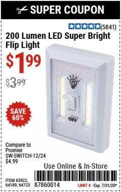 Harbor Freight Coupon 200 LUMEN LED SUPER BRIGHT FLIP LIGHT Lot No. 64189/64723/63922 Expired: 7/31/20 - $1.99