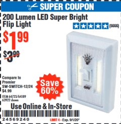 Harbor Freight Coupon 200 LUMEN LED SUPER BRIGHT FLIP LIGHT Lot No. 64189/64723/63922 Expired: 9/1/20 - $1.99