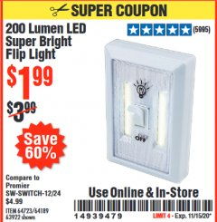 Harbor Freight Coupon 200 LUMEN LED SUPER BRIGHT FLIP LIGHT Lot No. 64189/64723/63922 Expired: 11/15/20 - $1.99