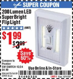 Harbor Freight Coupon 200 LUMEN LED SUPER BRIGHT FLIP LIGHT Lot No. 64189/64723/63922 Valid Thru: 12/11/20 - $1.99