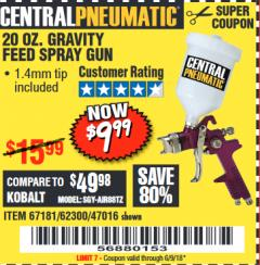 Harbor Freight Coupon 20 OZ. GRAVITY FEED SPRAY GUN Lot No. 47016/67181/62300 Expired: 6/9/18 - $9.99