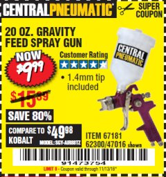 Harbor Freight Coupon 20 OZ. GRAVITY FEED SPRAY GUN Lot No. 47016/67181/62300 Expired: 11/13/18 - $9.99