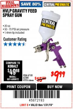 Harbor Freight Coupon 20 OZ. GRAVITY FEED SPRAY GUN Lot No. 47016/67181/62300 Expired: 1/31/19 - $9.99