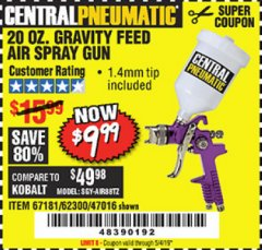 Harbor Freight Coupon 20 OZ. GRAVITY FEED SPRAY GUN Lot No. 47016/67181/62300 Valid Thru: 5/4/19 - $9.99