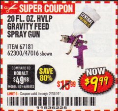 Harbor Freight Coupon 20 OZ. GRAVITY FEED SPRAY GUN Lot No. 47016/67181/62300 Valid Thru: 2/28/19 - $9.99