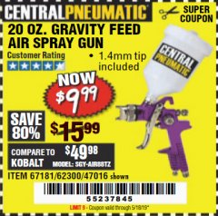 Harbor Freight Coupon 20 OZ. GRAVITY FEED SPRAY GUN Lot No. 47016/67181/62300 Valid Thru: 5/18/19 - $9.99
