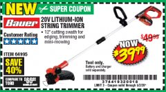 "Harbor Freight Coupon BAUER 20V LITHIUM-ION 12"" STRING TRIMMER Lot No. 64995 EXPIRES: 6/30/20 - $39.99"