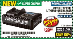 Harbor Freight Coupon HERCULES 20 VOLT/12 VOLT LITHIUM-ION CHARGER Lot No. 56559 EXPIRES: 6/30/20 - $24.99