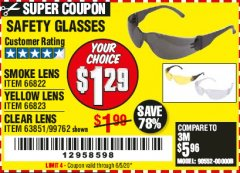 Harbor Freight Coupon SAFETY GLASSES - VARIOUS COLORS Lot No. 66822 66823 63851 99762 Valid Thru: 6/30/20 - $1.29