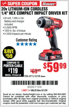 "Harbor Freight Coupon 20 VOLT LITHIUM-ION CORDLESS 1/4"" HEX COMPACT IMPACT DRIVER KIT Lot No. 64755/63528 EXPIRES: 6/30/20 - $59.99"