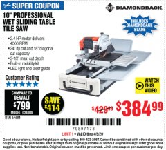 "Harbor Freight Coupon 10"" PROFESSIONAL WET SLIDING TABLE TILE SAW Lot No. 64684 EXPIRES: 6/30/20 - $384.99"