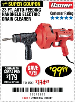 Harbor Freight Coupon 23 FT. AUTO-FEEDING HANDHELD ELEXTRIC DRAIN CLEANER Lot No. 64063 EXPIRES: 6/30/20 - $99.99