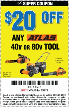 Harbor Freight Coupon $20 OFF ANY ATLAS BARE TOOL Lot No. na EXPIRES: 6/30/20 - $20