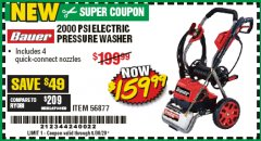 Harbor Freight Coupon 2000 PSI ELECTRIC PRESSURE WASHER Lot No. 56877 EXPIRES: 6/30/20 - $159.99