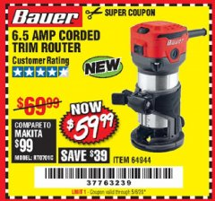 Harbor Freight Coupon 6.5 AMP CORDED TRIM ROUTER Lot No. 64944 EXPIRES: 6/30/20 - $59.99