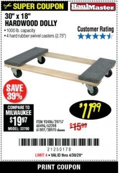 "Harbor Freight Coupon 30""X18"" 1000LB HARDWOOD DOLLY Lot No. 92486/39757/60496/62398/61897/38970 EXPIRES: 6/30/20 - $11.99"