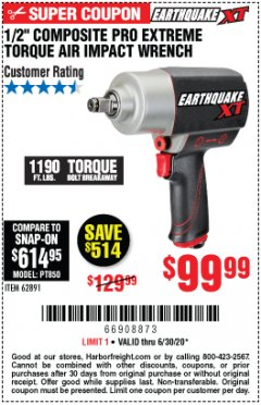 "Harbor Freight Coupon 1/2"" COMPOSITE PRO EXTREME TORQUE IMPACT WRENCHES Lot No. 62891/63800 EXPIRES: 6/30/20 - $99.99"