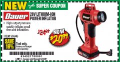 Harbor Freight Coupon BAUER 20V LITHIUM-ION POWER INFLATOR Lot No. 56546 EXPIRES: 6/30/20 - $20.99