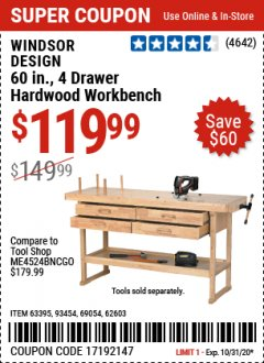 "Harbor Freight Coupon 60"" HARDWOOD WORKBENCH WITH 4 DRAWERS Lot No. 63395/93454/69054/62603 Expired: 10/31/20 - $119.99"