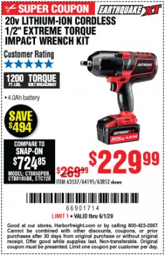 "Harbor Freight Coupon 20V LITHIUM-ION CORDLESS 1/2"" EXTREME TORQUE IMPACT WRENCH KITS Lot No. 63537/64195/63582/64349 EXPIRES: 6/30/20 - $229.99"