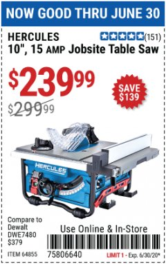 "Harbor Freight Coupon 10"", 15 AMP JOBSITE TABLE SAW Lot No. 64855 EXPIRES: 6/30/20 - $239.99"