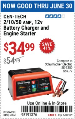 Harbor Freight Coupon 2/10/50 AMP, 12V BATTERY CHARGER AND ENGINE STARTER Lot No. 60581/3418/60653 EXPIRES: 6/30/20 - $34.99