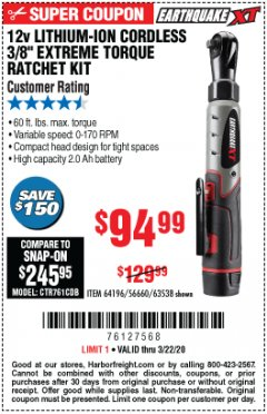 "Harbor Freight Coupon 12V LITHIUM-ION CORDLESS 3/8"" EXTREME TORQUE RATCHET KIT Lot No. 64196/56660/63538 Expired: 3/22/20 - $94.99"