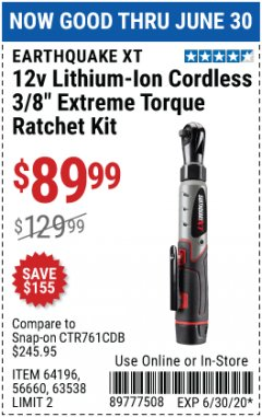 "Harbor Freight Coupon 12V LITHIUM-ION CORDLESS 3/8"" EXTREME TORQUE RATCHET KIT Lot No. 64196/56660/63538 Expired: 6/30/20 - $89.99"