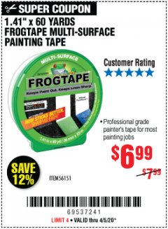 "Harbor Freight Coupon 1.41"" X 60 YARDS FROGTAPE MULTI-SURFACE PAINTING TAPE Lot No. 56151 EXPIRES: 6/30/20 - $6.99"