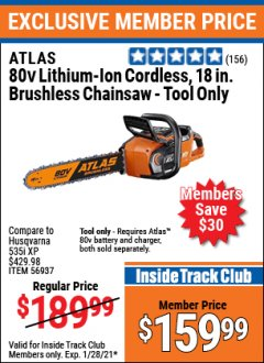 "Harbor Freight ITC Coupon ATLAS 80V LITHIUM-ION 18"" BRUSHLESS CHAINSAW Lot No. 56937 Valid: 1/1/21 1/28/21 - $159.99"