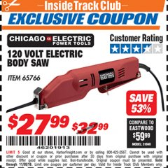 Harbor Freight ITC Coupon 120 VOLT ELECTRIC BODY SAW Lot No. 65766 Expired: 11/30/18 - $27.99